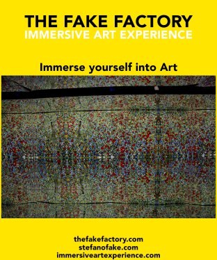 IMMERSIVE ART EXPERIENCE IMMERSIVE ART THE FAKE FACTORY 113