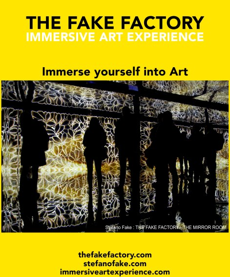 IMMERSIVE ART EXPERIENCE IMMERSIVE ART THE FAKE FACTORY 34