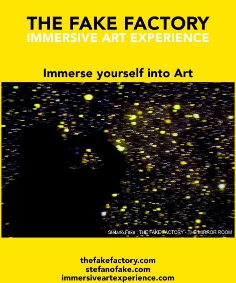 IMMERSIVE ART EXPERIENCE IMMERSIVE ART THE FAKE FACTORY 35