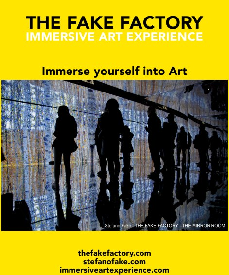 IMMERSIVE ART EXPERIENCE IMMERSIVE ART THE FAKE FACTORY 38