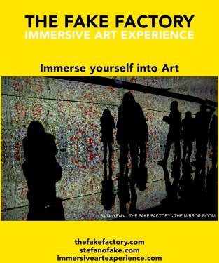 IMMERSIVE ART EXPERIENCE IMMERSIVE ART THE FAKE FACTORY 40