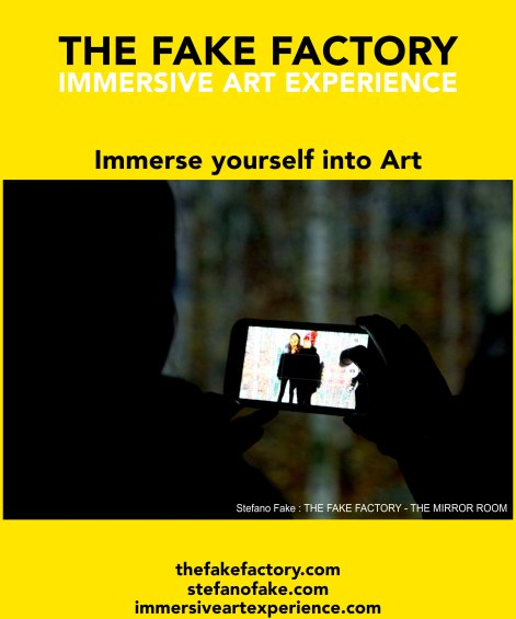 IMMERSIVE ART EXPERIENCE IMMERSIVE ART THE FAKE FACTORY 45