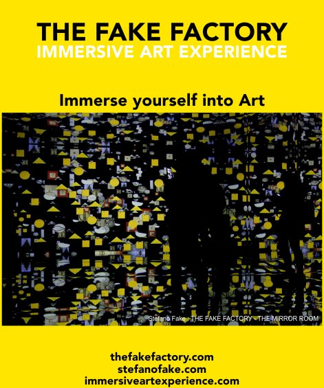 IMMERSIVE ART EXPERIENCE IMMERSIVE ART THE FAKE FACTORY 50