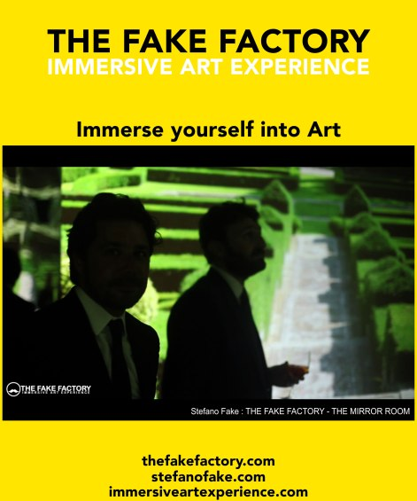 IMMERSIVE ART EXPERIENCE IMMERSIVE ART THE FAKE FACTORY 65
