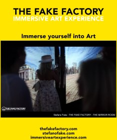 IMMERSIVE ART EXPERIENCE IMMERSIVE ART THE FAKE FACTORY 75
