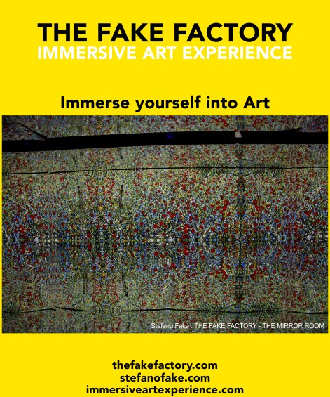 IMMERSIVE ART EXPERIENCE IMMERSIVE ART THE FAKE FACTORY 81