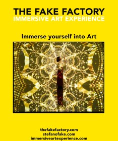 IMMERSIVE ART EXPERIENCE THE FAKE FACTORY STEFANO FAKE_00000