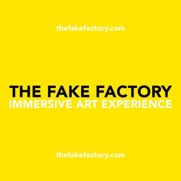 THE FAKE FACTORY IMMERSIVE ART EXPERIENCE instagram_00000_00001