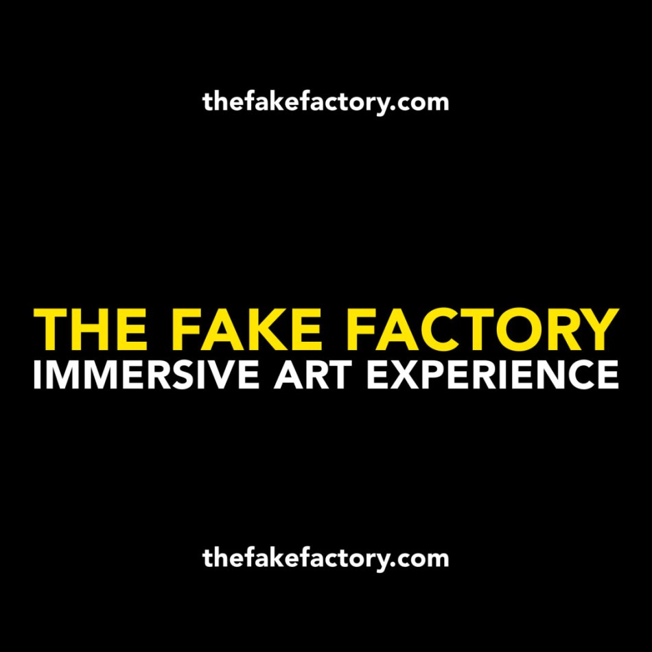 THE FAKE FACTORY IMMERSIVE ART EXPERIENCE instagram_00000_00008