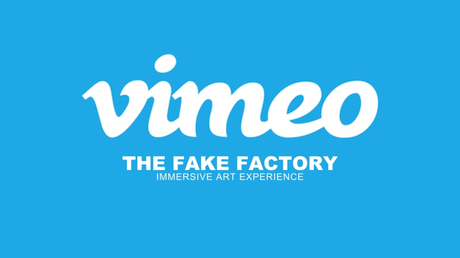 Vimeo-thefakefactory